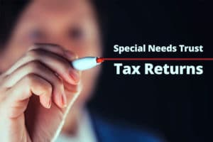 Special Needs Trust Tax Returns